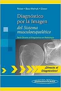 Diagnostico por la imagen del sistema musculoesqueletico