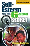 Self-Esteem and the 6-Second Secret