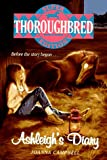 Ashleigh's Diary (Thoroughbred Super) (0061062928) by Campbell, Joanna