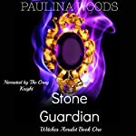 Stone Guardian: Witches Amulet, Book 1 | Paulina Woods