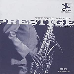 The Very Best of Prestige Records: Prestige 60th Anniversary