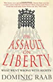 The Assault on Liberty: What Went Wrong with Rights