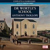 Dr Wortle's School | [Anthony Trollope]