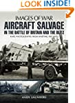 Aircraft Salvage in the Battle of Bri...