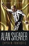 Alan Shearer: Captain Fantastic Euan Reedie