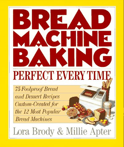 Bread Machine Baking: Perfect Every Time