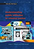 img - for Understanding Public Attitudes to Criminal Justice (Crime & Justice) book / textbook / text book