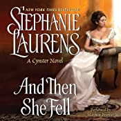 And Then She Fell: Cynster Sisters, Book 5 | [Stephanie Laurens]