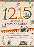 1215: The Year of Magna Carta (0743257782) by Danny Danziger