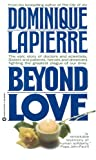 Beyond Love (0446393460) by Lapierre, Dominique