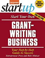 Start Your Own Grant Writing Business