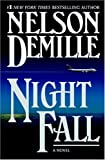 Nelson DeMille Night Fall: Number 3 in series (John Corey)