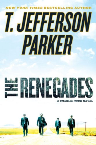 The Renegades: A Charlie Hood Novel