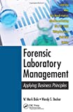 img - for Forensic Laboratory Management: Applying Business Principles book / textbook / text book