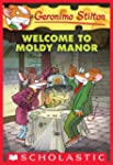 Geronimo Stilton #59: Welcome to Mold...