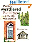 Painting Weathered Buildings in Pen,...