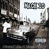 Mack 10 Based on a True Story