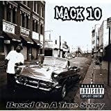 Based on a True Storyby Mack 10
