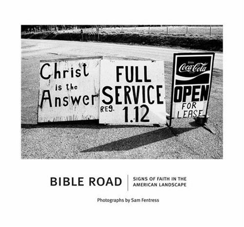 Image for Bible Road: Signs of Faith in the American Landscape