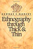 Ethnography through Thick and Thin