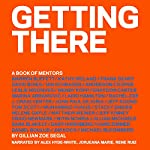 Getting There: A Book of Mentors | Gillian Zoe Segal