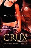 Crux: Southern Arcana, Book 1
