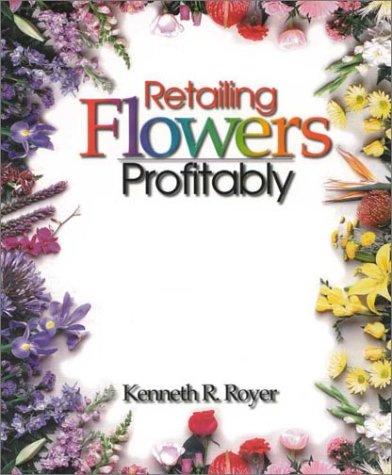 Retailing Flowers Profitably