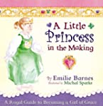 A Little Princess in the Making: A Ro...