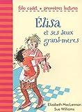 """Afficher """"Elisa et ses deux grand-mères"""""""