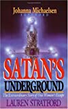 Satans Underground: The Extraordinary Story of One Woman's Escape