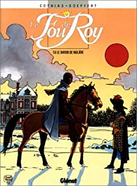 Le Fou du roy, tome 6 : Le baron de Moli�re par Patrick Cothias