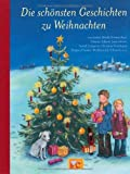 img - for Die sch nsten Geschichten zu Weihnachten book / textbook / text book
