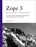 Zope 3 Developer's Handbook (0672326175) by Stephan Richter