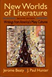 img - for New Worlds of Literature: Writings from America's Many Cultures (Second Edition) book / textbook / text book