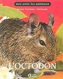 echange, troc Manon Tremblay - L'octodon