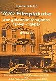 700 Filmplakate der goldenen Kinojahre 1946-1966, Band 2
