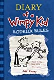 Diary of a Wimpy Kid: Rodrick Rules - #2 Jeff Kinney