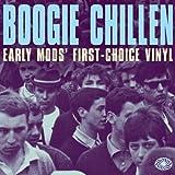 Boogie Chillen: Early Mods' First-Choice Vinyl