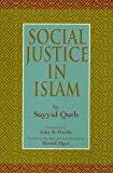 Social Justice in Islam (1889999121) by Algar, Hamid