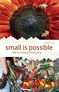 "Cover of ""Small is Possible: Life in a Lo..."