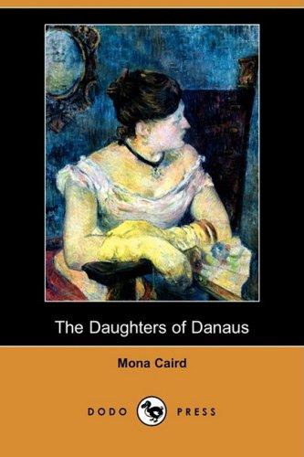 The Daughters of Danaus (Dodo Press)