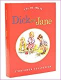 The Ultimate Dick and Jane Storybook Collection