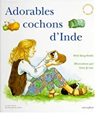 Adorables cochons d'inde par King-Smith