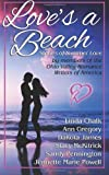 img - for Love's a Beach: Stories of Summer Love by members of the Ohio Valley Romance Writers of America book / textbook / text book
