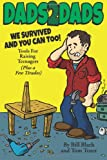 img - for Dads2Dads: Tools for Raising Teenagers book / textbook / text book