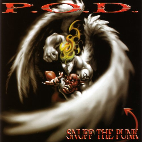 P.O.D. - Snuff the Punk - Zortam Music