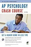 img - for AP Psychology Crash Course (Advanced Placement (AP) Crash Course) book / textbook / text book