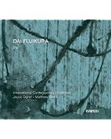 Fujikura : Ice. International Contemporary Ensemble, Ogren, Ward.