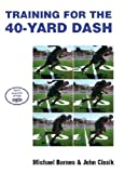 Training for the 40-Yard Dash