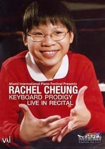 Rachel Cheung : Keyboard Prodigy  Live In Recital